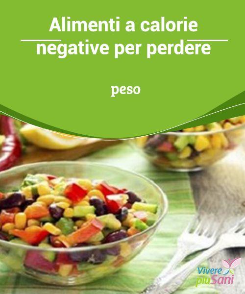 alimenti per perdere peso sano
