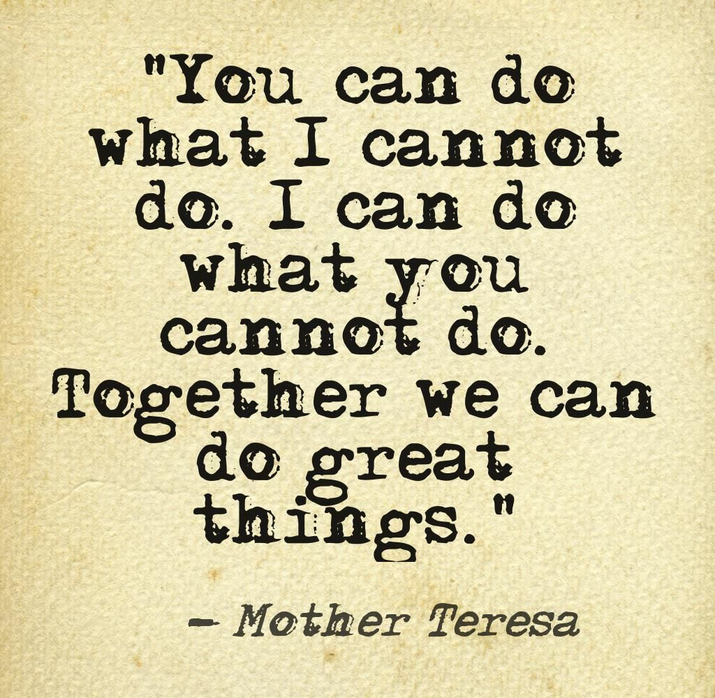 Team Work Quotes Quotemother Teresa Image Courtesy Of Pinstamatic