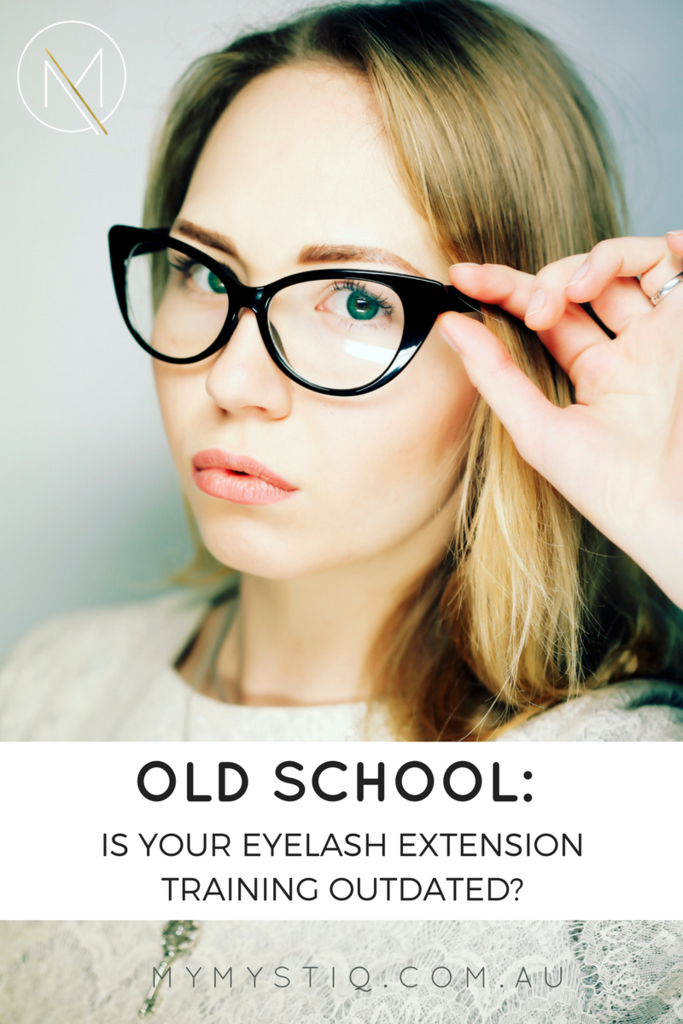 Old School Is Your Eyelash Extension Training Outdated
