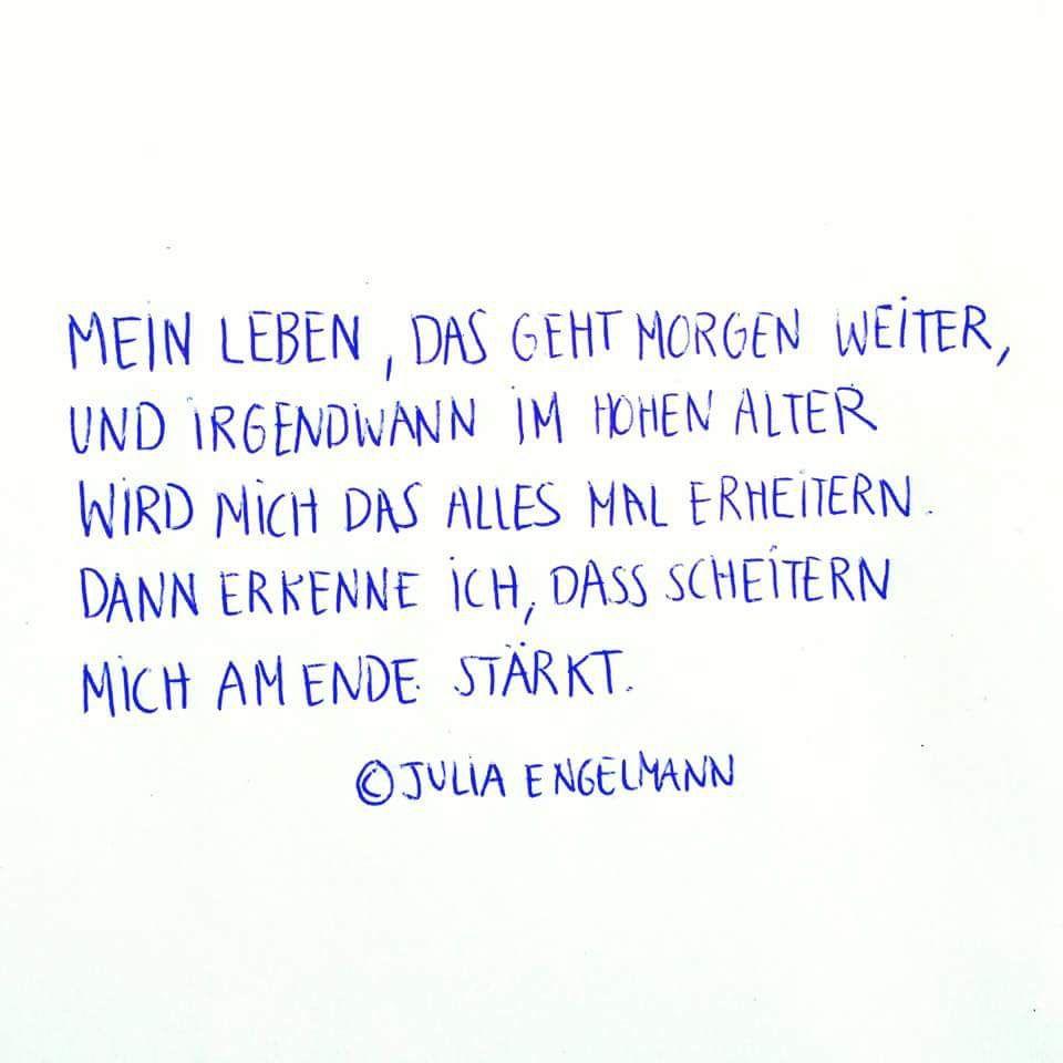 Scheitern Julia Engelmann Julia Engelmann Zitate Spruche