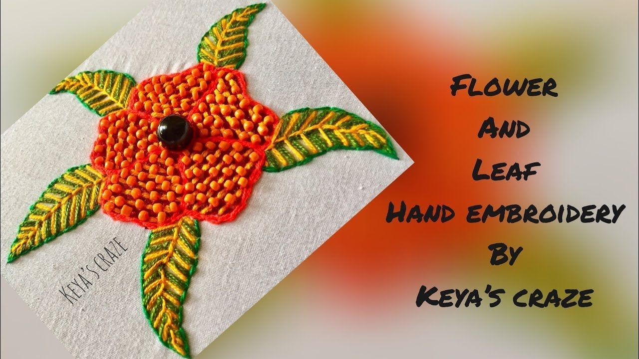 Unique flower and leaf hand embroidery with bead work