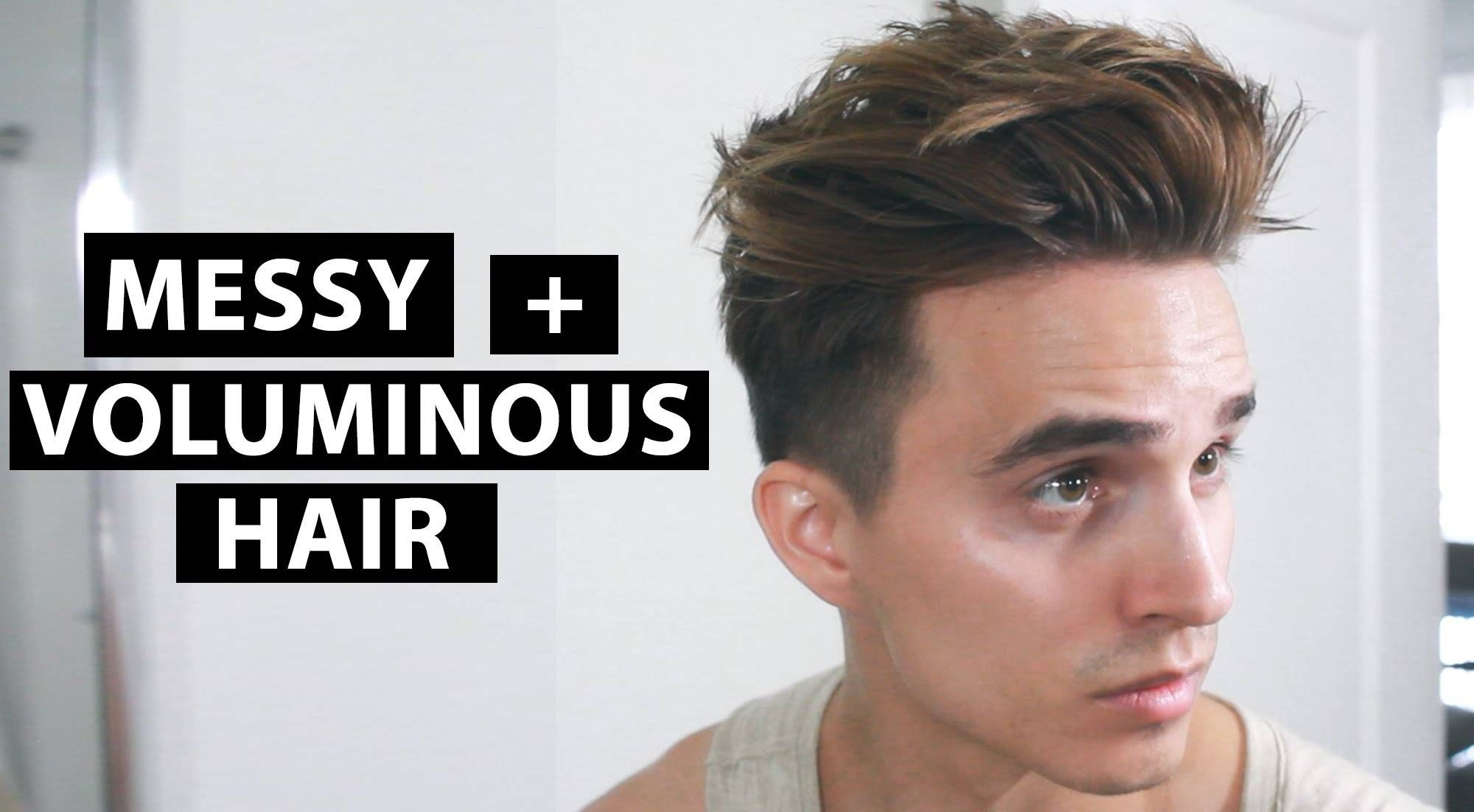 Messy Voluminous Hair Men S Hairstyle Tutorial Youtube Voluminous Hair Hair Tutorial Messy Hairstyles