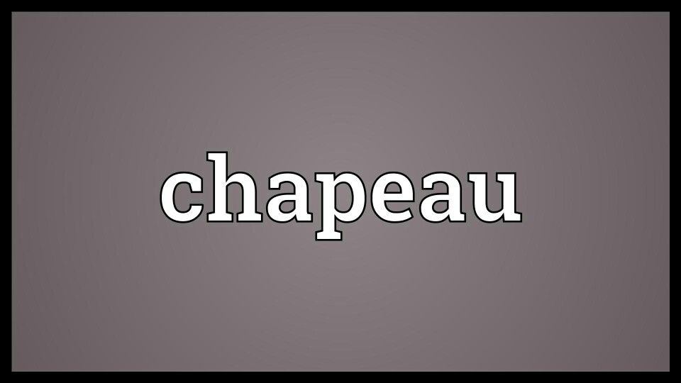 Chapeau Syllabification Cha Peau Plurals Plural Nouns Nouns
