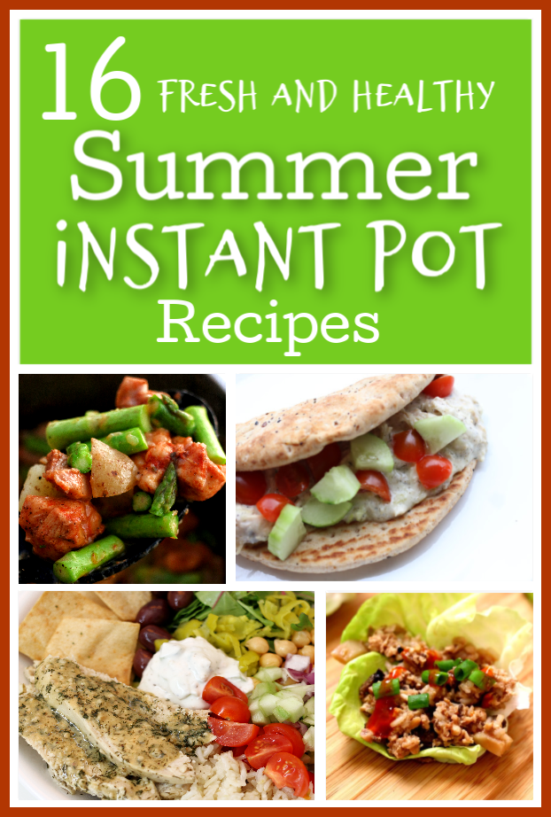 16 Fresh and Healthy Summer Instant Pot Recipes images