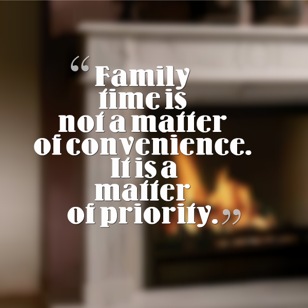 Family Time Quotes Family time.I need to follow this more often | Quotes and other  Family Time Quotes