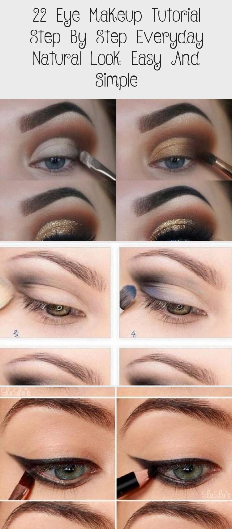 22 Eye Makeup Tutorial Step By Step Everyday Natural Look Easy And
