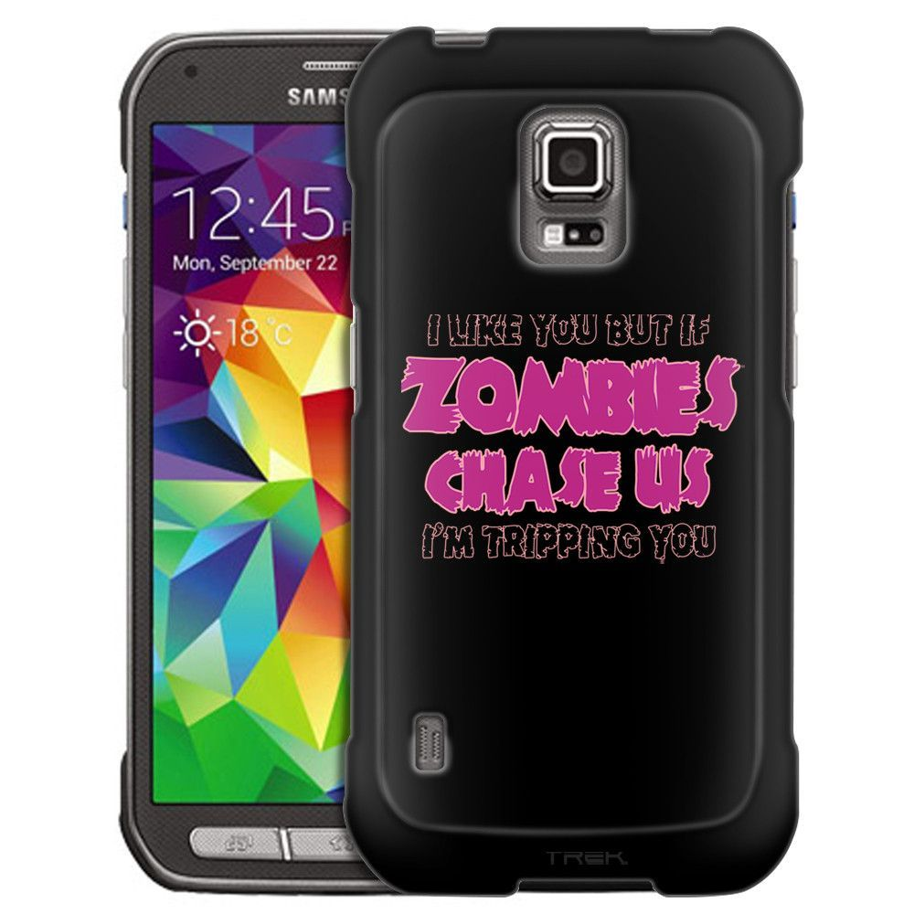 Samsung Galaxy S5 Active I Like U But If Zombies Chase Us Pink on Black Slim Case