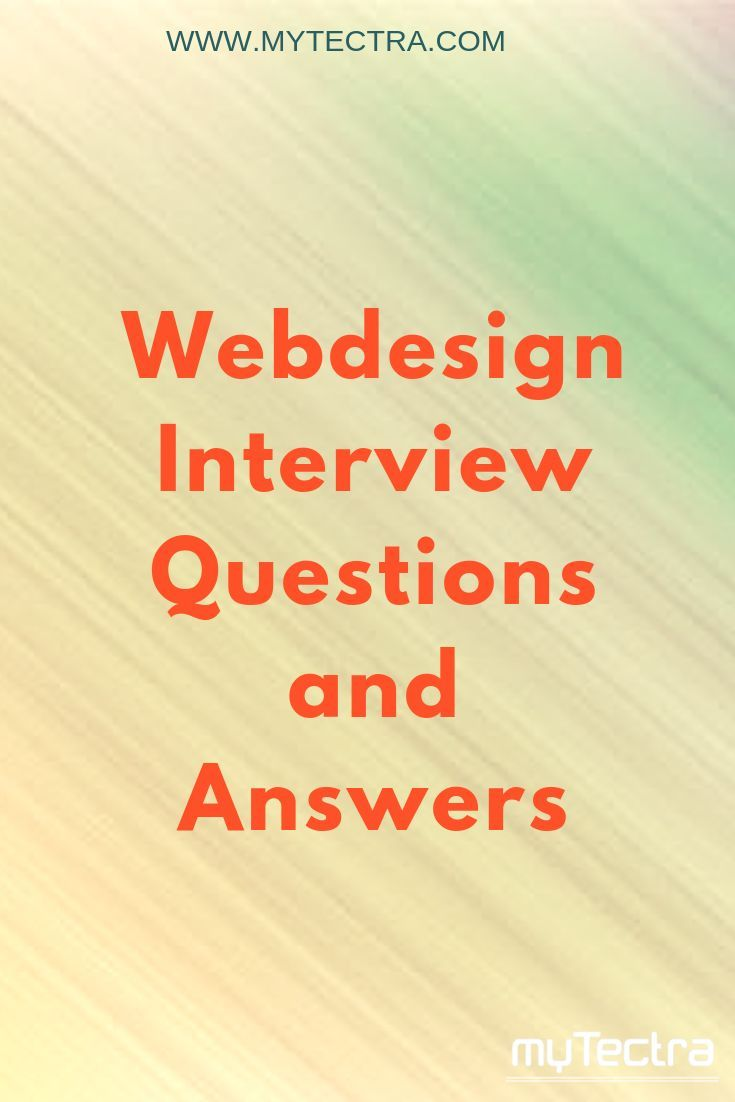 Web Design Interview Questions And Answers Web Design Interview Questions With Answers For Freshers And This Or That Questions Web Design Interview Questions