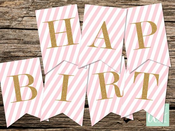Printable Birthday Banner ~ Printable pennant blush pink stripes with gold glitter happy