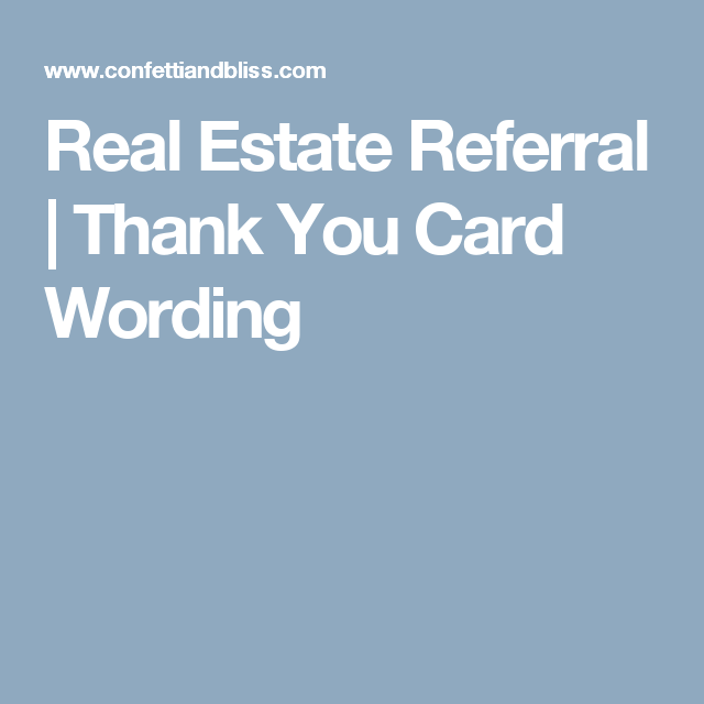 Real estate referral thank you card wording