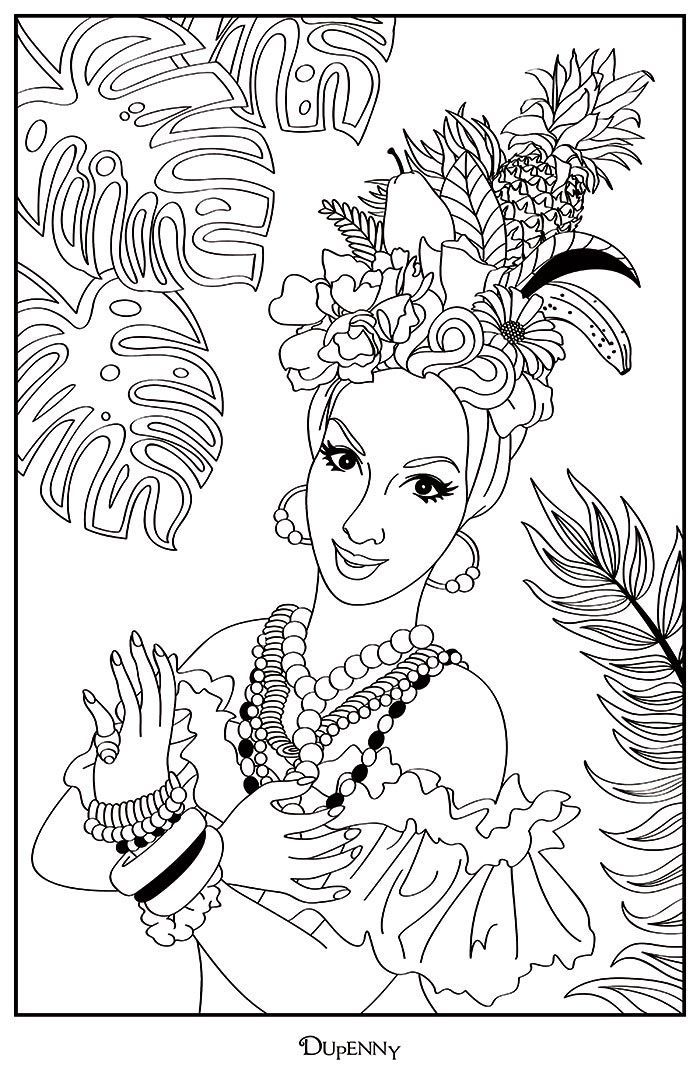 Illustration And Design For Colouring Tropical Carmenmirandastyle Tropicalpinup Colouringforgrownups Coloriage Dessin Au Crayon Dessin