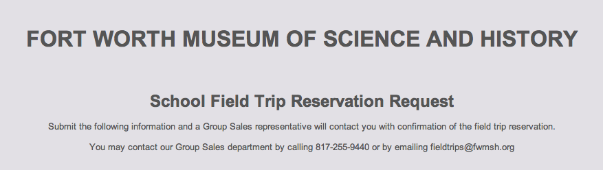 Fwmsh Field Trip Request Form  Fwmsh Educator Resources