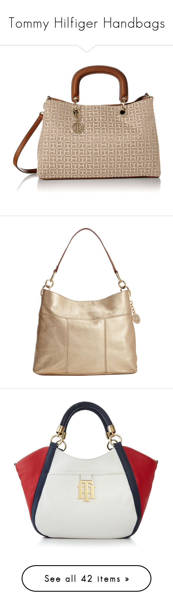 """""""Tommy Hilfiger Handbags"""" by stylesbymimi ❤ liked on Polyvore featuring bags, handbags, shoulder bags, shoulder shopping bag, brown purse, brown handbags, shopping bag, tommy hilfiger, metalic gold and white leather purse"""