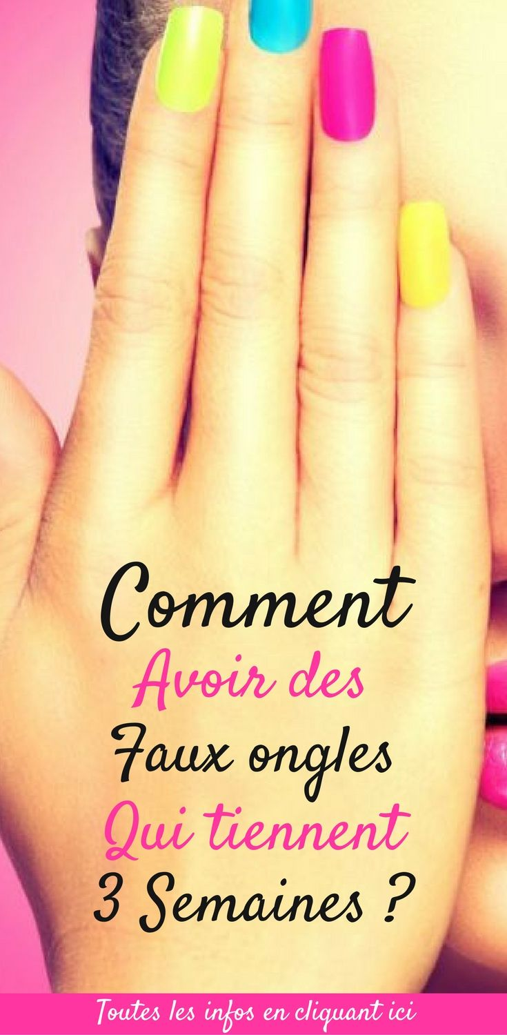 faux ongles qui tiennent