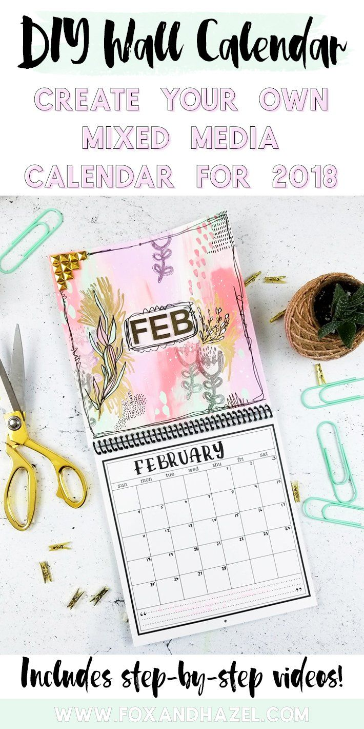 Mixed media diy wall calendar february edition do it yourself mixed media diy wall calendar february edition do it yourself today pinterest diy wall february and foxes solutioingenieria Image collections