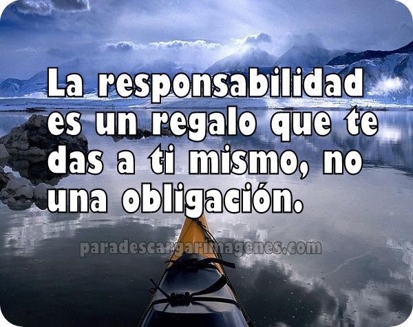 frases cortas para reflexionar sobre la responsabilidad