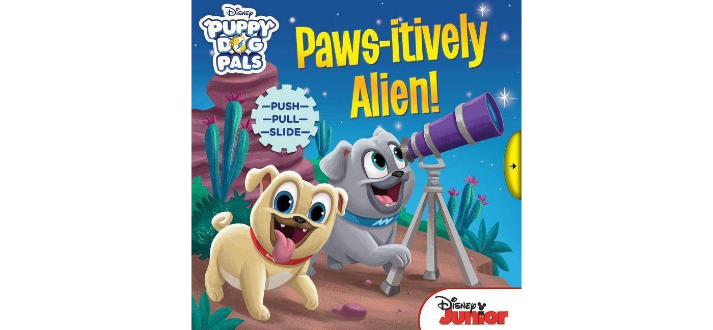 Paws Itively Alien Brdbk Disney Puppy Dog Pals By Courtney Acampora Hardcover Affiliate Brdbk Affiliate Dogs And Puppies Cool Toys For Girls Puppies