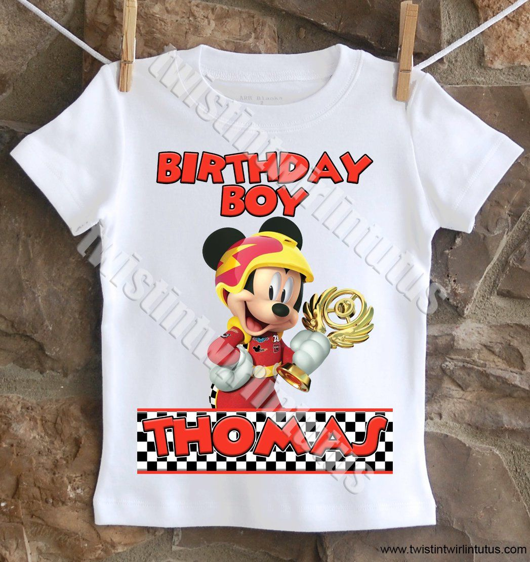 Mickey And The Roadster Racers Birthday Shirt In 2021 Mickey Roadster Racers Birthday Mickey Mouse Birthday Shirt Birthday Shirts