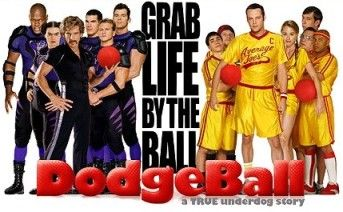 Dodgeball If You Can Dodge A Wrench You Can Dodge A Ball