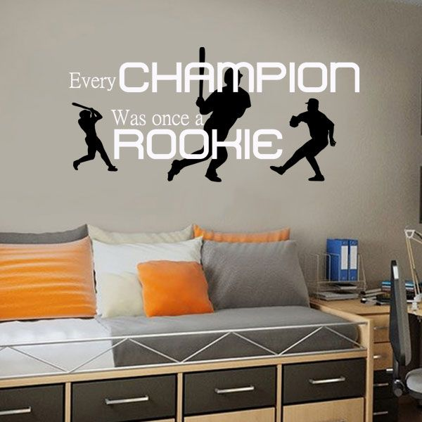 Every Champion Was Once A Rookie Vinyl Wall Decal Www - Vinyl vinyl wall decals baseball