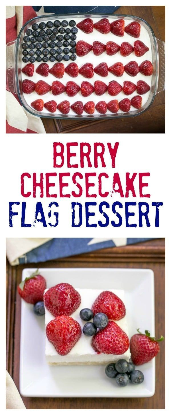 Berry Cheesecake Flag Dessert - Shortbread crust covered with a light whipped cheesecake filling, then decked out like the American flag with luscious, ripe berries! #dessert #cheesecake #patriotic #4thofJuly #LaborDay #MemorialDay #redwhiteandblue #Americanflag