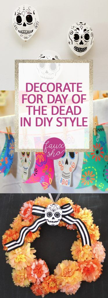 Decorate For Day of the Dead In DIY Style - Pinterest Halloween - halloween party decorations diy