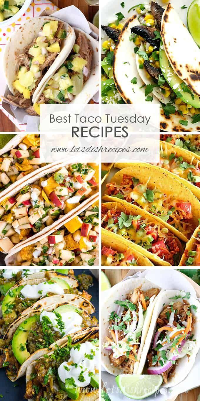 Best Taco Tuesday Recipes | Let's Dish Recipes #tacotuesdayrecipes