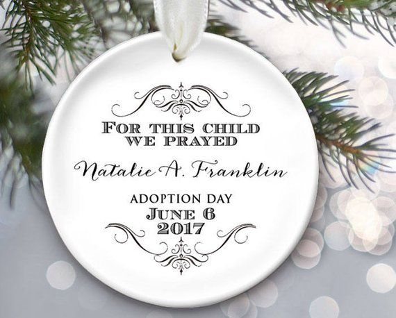 For This Child We Have Prayed Adoption Gift Adoption Etsy Adoption Gifts Personalized Baby Ornaments Personalized Christmas Ornaments