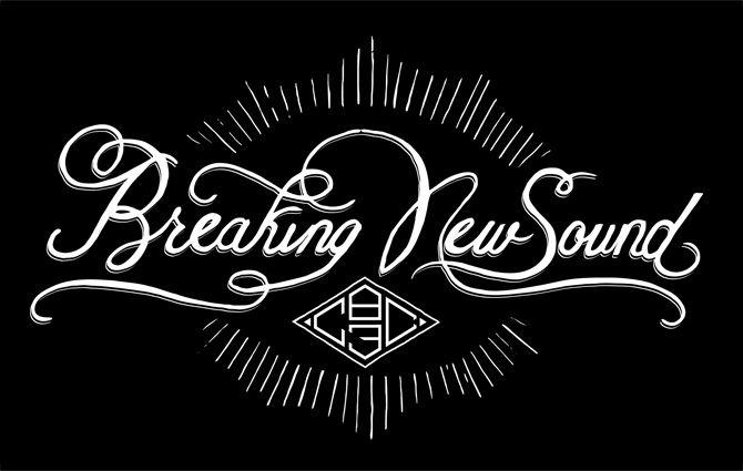 "Hand-lettered banner illustrating CBC Radio 3's ""Breaking New Sound"" tagline."