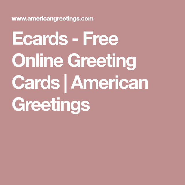 Ecards free online greeting cards american greetings american e cards ecards free online greeting m4hsunfo Image collections
