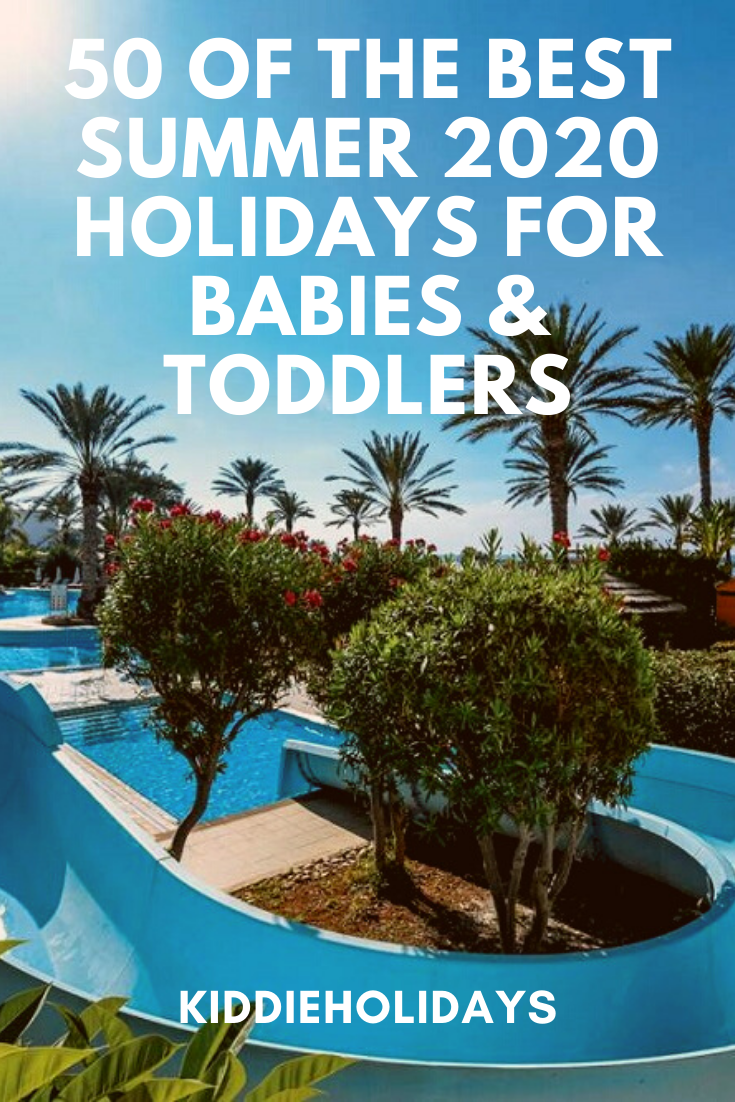 50 Best Summer 2021 Holidays For Babies Toddlers Toddler Friendly Holidays Baby Toddler Beach Baby