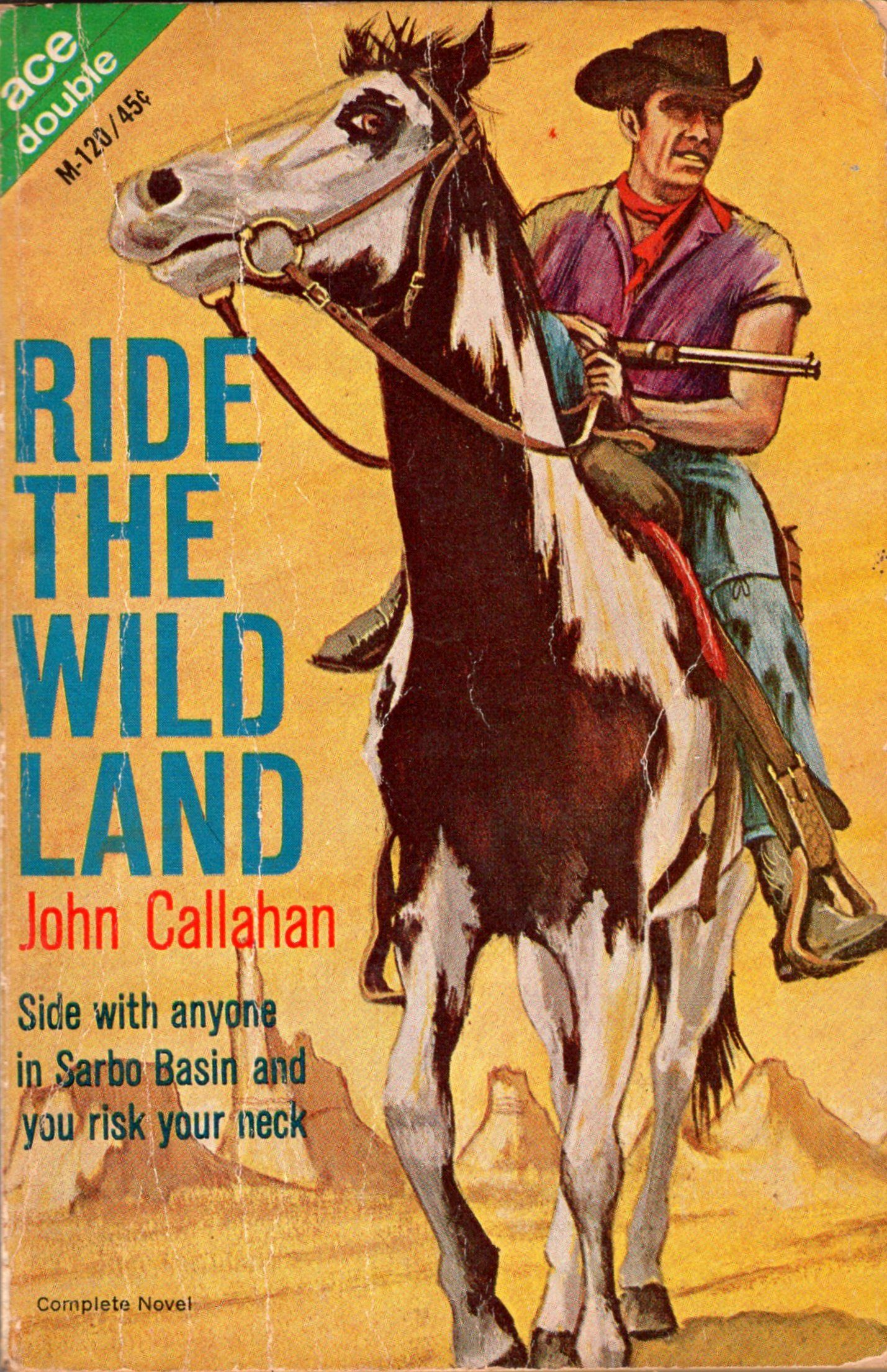 Ride the Wild Land by John Callahan Cover art, Art, Novels