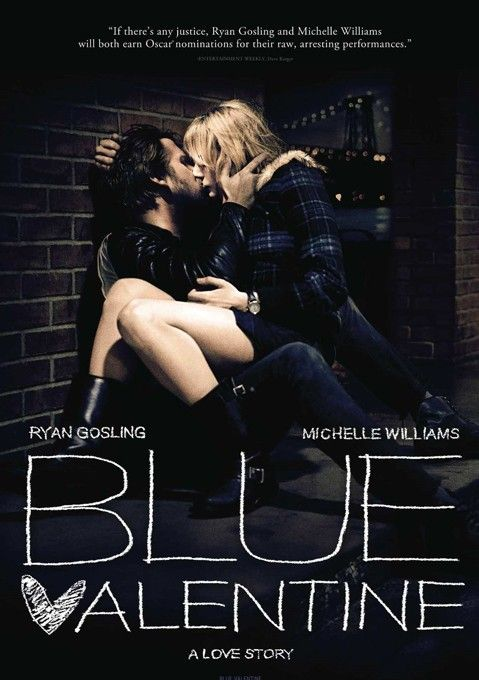 Blue Valentine Is A Film That Examines The Elusive Nature Of Love The Weight Of Commitment While At The Blue Valentine Movie Streaming Movies Blue Valentine