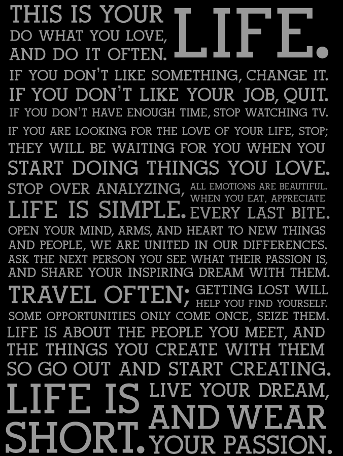 perhaps one of my faves. life's rules in a nutshell.