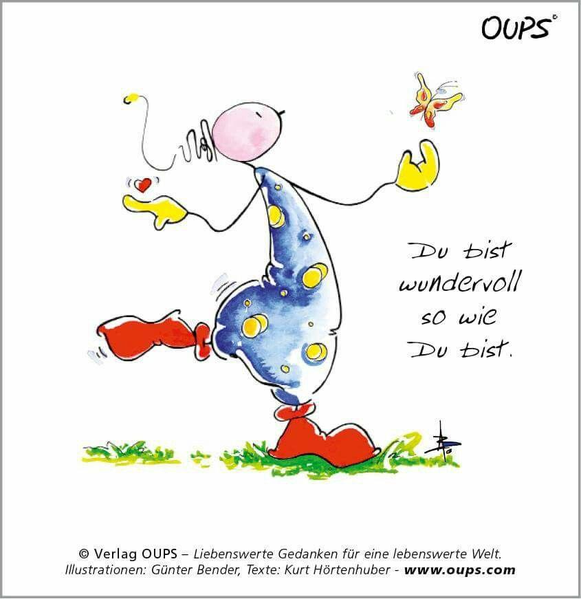 Du bist wundervoll, so wie du bist. ~ www.werteART.com Für eine liebenswerte We… – Oups © www.werteART.com