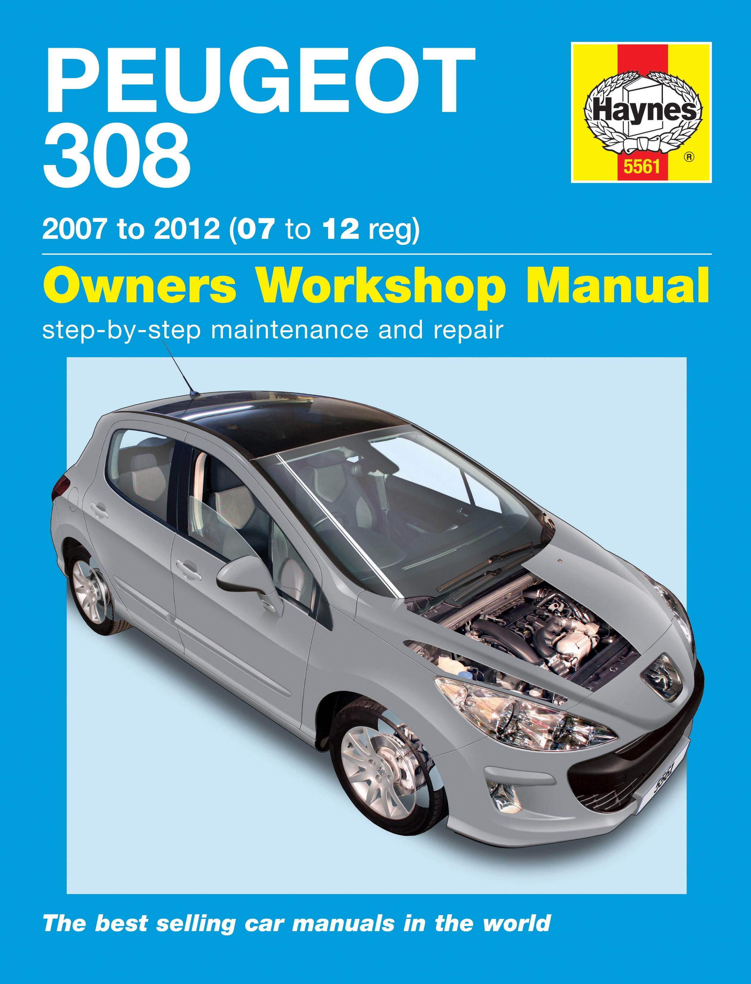 HAYNES WORKSHOP CAR REPAIR OWNERS MANUAL PEUGEOT 308 PETROL AND DIESEL .
