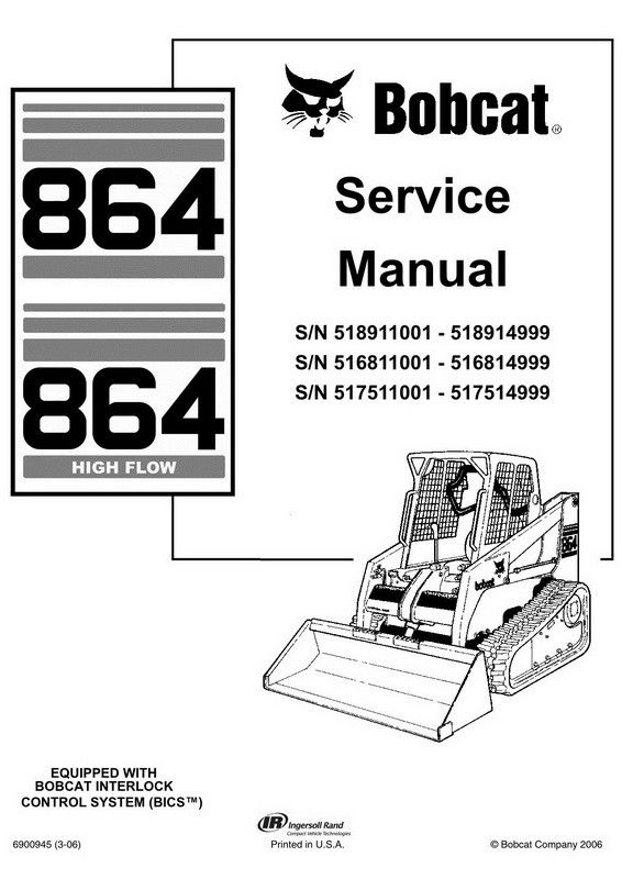 Bobcat 864, 864H Skid-Steer Loader Service Manual