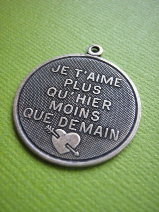 Je T'aime Plus Qu'hier Moins Que Demain : t'aime, qu'hier, moins, demain, More,, Today, Yesterday, Tomorrow.