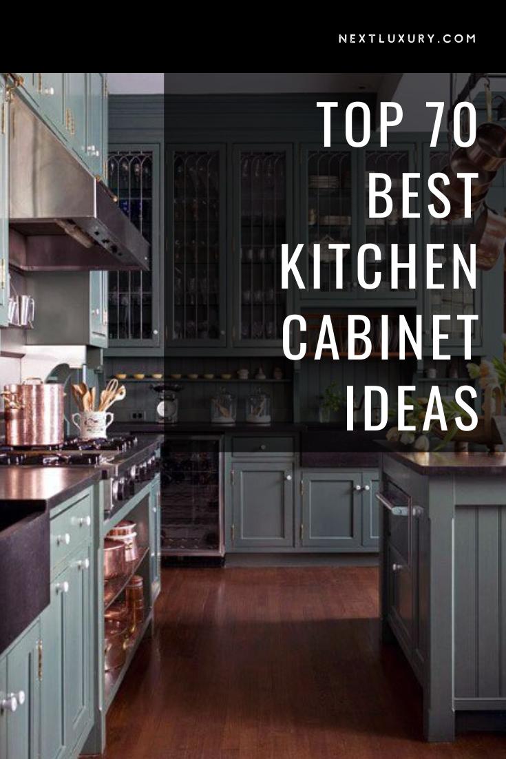 Top 70 Best Kitchen Cabinet Ideas Unique Cabinetry Designs In 2020 Kitchen Cabinets Best Kitchen Cabinets Cool Kitchens