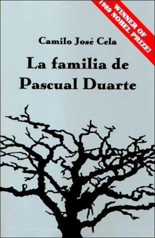 Publicada Inicialmente En 1942 La Familia De Pascual Duarte Marca Un Hito Decisivo En La Literatura Española Y Es Des Libros Para Leer Libros En Espanol Leer