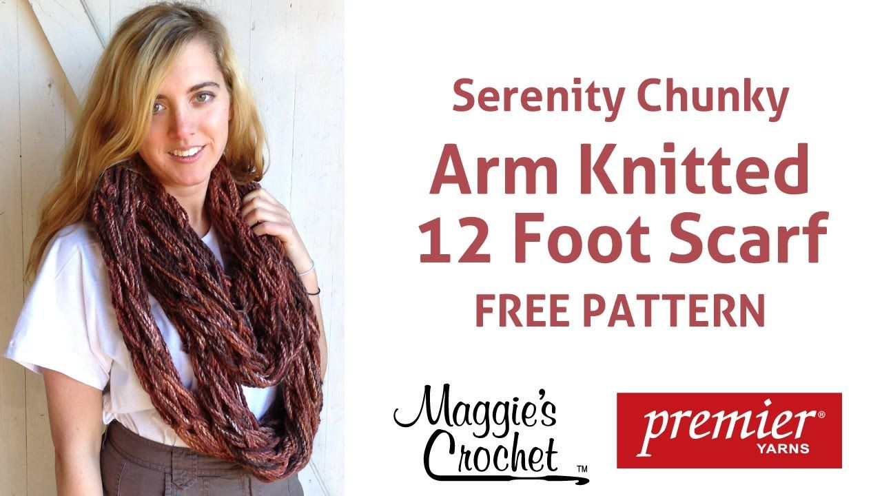12 Foot Arm Knitted Chunky Scarf - Right Handed | FREE Videos (Right ...