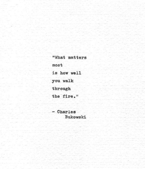 "Photo of Charles Bukowski Hand Typed Poetry Quote ""…walk through the fire."" Vintage Typewriter Letterpress Print Typewritten Words"