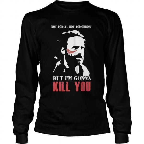 Cool and Awesome twd fans  im gonna kill you Shirt Hoodie