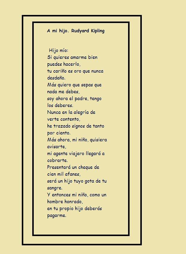labio Halar proporción  A mi hijo. Rudyard Kipling, británico. | Rudyard kipling, Felicitaciones de  cumpleaños, Poemas