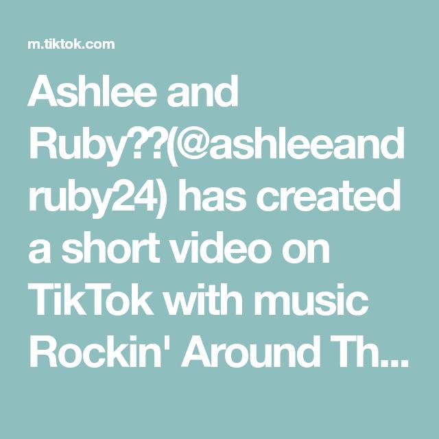 Ashlee And Ruby Ashleeandruby24 Has Created A Short Video On Tiktok With Music Rockin Around The Christmas Tree Idea From Oliveb Ashlee Paw Print Rockin