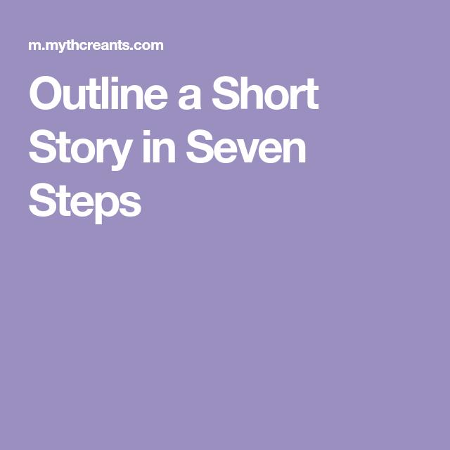 Outline a Short Story in Seven Steps