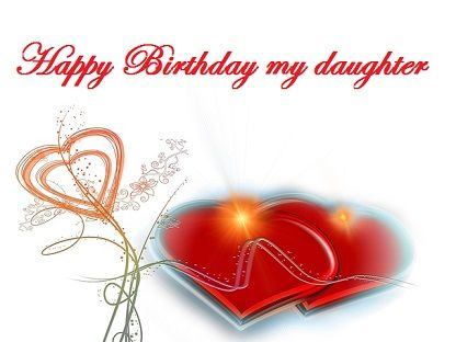 Happy birthday for daughter card hearts – Happy Birthday Card for My Daughter