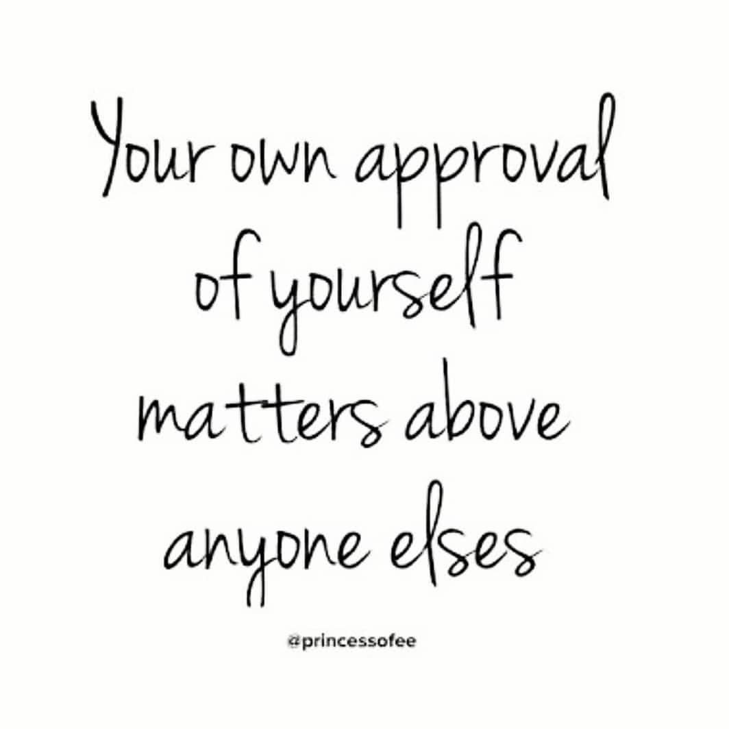 Inspirational Quotes About Positive: #approve Your Own #self.. #love #selflove #life