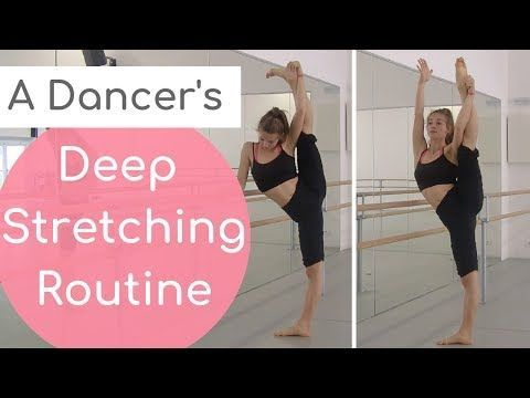 a dancer's stretching routine for increased flexibility ii