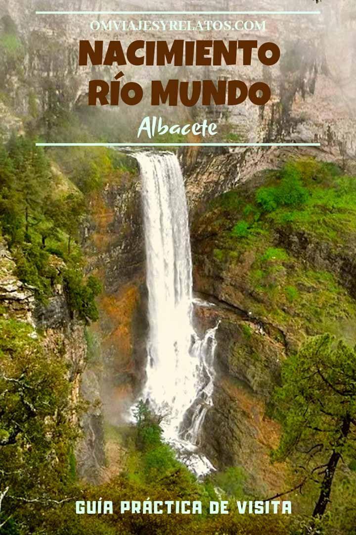 Río Mundo: Guía de viaje para viajar al nacimiento del río Mundo.